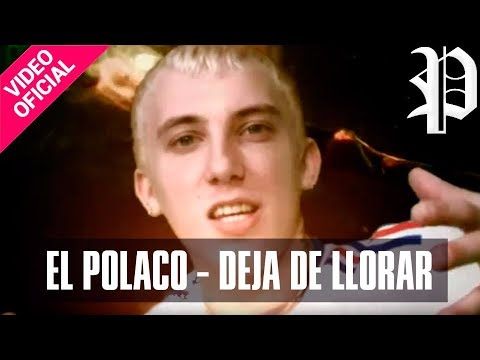 Deja de Llorar - El Polaco (Video)
