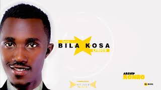 Download Lagu BILA KOSA LYRICS by Archip romeo Mp3