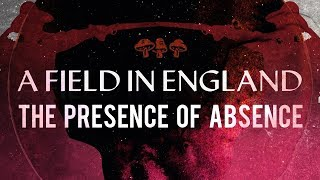 Nonton A Field In England  The Presence Of Absence Film Subtitle Indonesia Streaming Movie Download