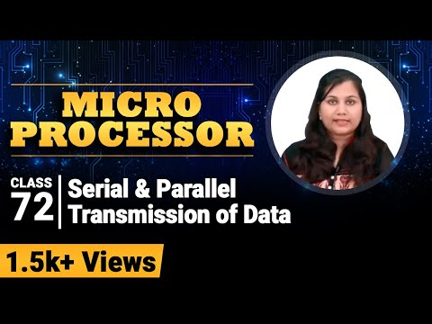 Series and Parallel Data Transmission - Communication Interface - Microprocessor