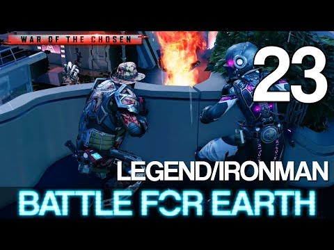 [23] Battle For Earth (Let's Play XCOM 2: War of the Chosen w/ GaLm - Legend/Ironman)