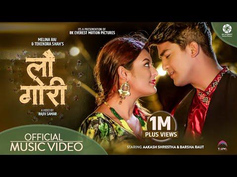 Lau Gori - Melina Rai | Tekendra Shah Ft. Barsha Raut | Aakash Shrestha | Official Music Video