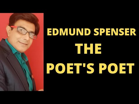 Edmund Spenser: The Poet's Poet