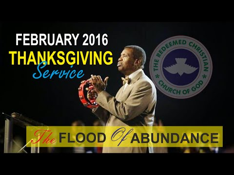 Pastor E.A Adeboye Sermon @ FEBRUARY 2016 THANKSGIVING SERVICE