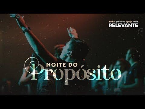 Noite do Propósito - 02/04/2020 (on-Line)