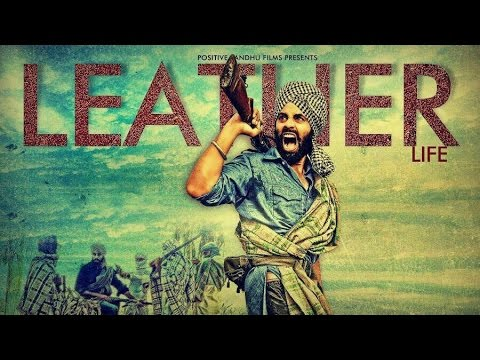 LEATHER LIFE MOVIE   new latest punjabi 2015 songs top hit best 2014 bollywood 1080P HD trailer