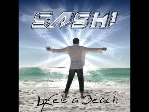 SASH! - World Gone Wild (LIFE IS A BEACH)