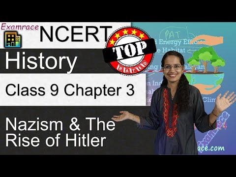 NCERT Class 9 History Chapter 3: Nazism and the Rise of Hitler - Examrace | English | CBSE