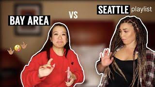 SEATTLE vs BAY AREA Music Playlist!!!