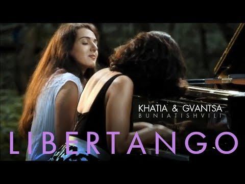 Khatia & Gvantsa Buniatishvili - Astor Piazzolla: Libertango