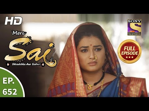 Mere Sai - Ep 652 - Full Episode - 24th March, 2020