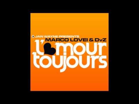 Jan Wayne Presents Marco Lovei amp DVZ - L Amour Toujours (Jan Wayne vs DJ Gollum Remix Edit)