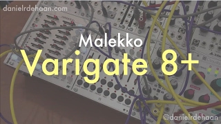Malekko Varigate8+ In-Depth