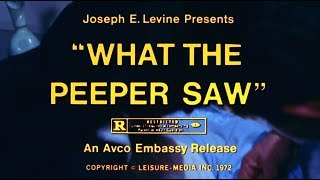 Nonton What The Peeper Saw  1972  Trailer   Tv Spot S T Fr   Optional  Film Subtitle Indonesia Streaming Movie Download