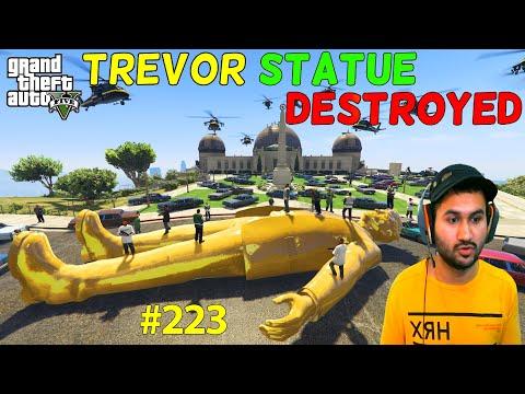 GTA 5 : TREVOR GOLD STATUE DESTROYED | GTA5 GAMEPLAY #223