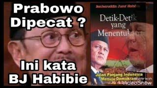Video Benarkah Prabowo Dipecat ? Ini Kata Habibie MP3, 3GP, MP4, WEBM, AVI, FLV Desember 2018