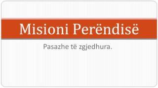 19 Qershor 2016 Misioni i Perëndisë