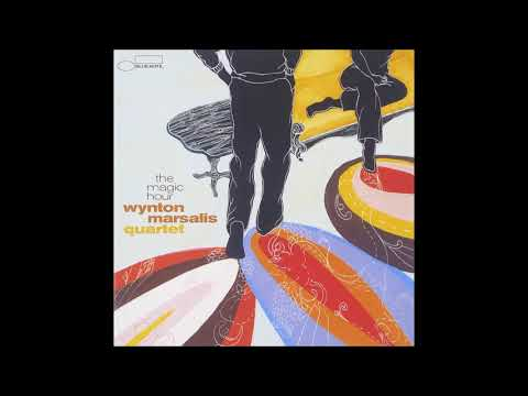 Wynton Marsalis Quartet – The Magic Hour (Full Album)
