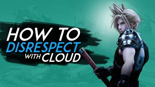 CLOUD – How to DISRESPECT ( 2)