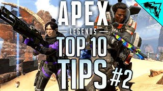 Apex Legends Top 10 Tips (#2)