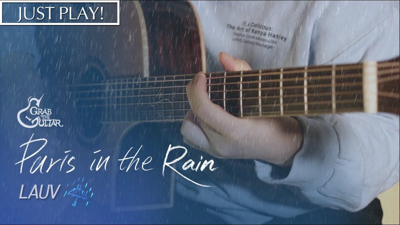 Paris in the Rain – Lauv [연주 l Acoustic Guitar Cover l 통기타 커버 ]