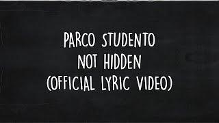Download Lagu PARCO STUDENTO  - NOT HIDDEN ( OFFICIAL LYRIC VIDEO ) Mp3