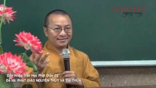Dẫn Nhập Triết Học Phật Giáo 2 - Phật Giáo Nguyên Thủy và Đại Thừa