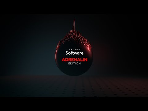 Introducing Radeon™ Software Adrenalin Edition