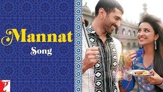 Mannat Song - Daawat-e-Ishq