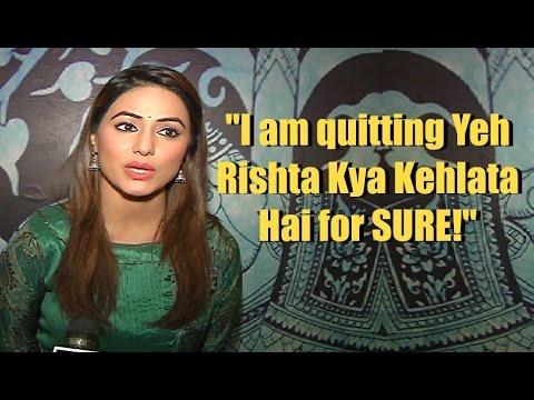 Hina Khan aka Akshara Confirms Quitting Yeh Rishta Kya Kehlata Hai  - Watch Video (видео)