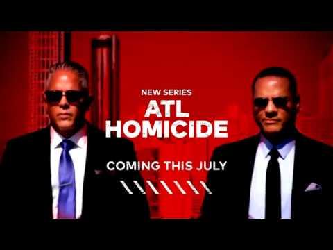 ATL Homicide Premieres July 9 | TVOne
