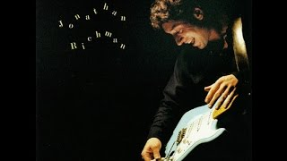 <b>Jonathan Richman</b>  <b>Jonathan Richman</b> Full Album 1989