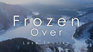 FROZEN OVER - Lake Shojiko - 全面凍結の精進湖と富士山