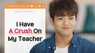 Video Crush On My Teacher [Real Life Love Story Season 4 - EP.01] • ENG SUB • dingo kdrama MP3, 3GP, MP4, WEBM, AVI, FLV Februari 2019