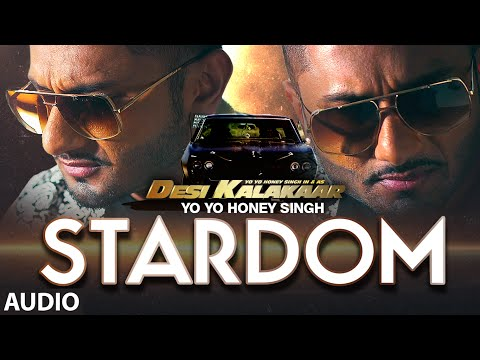 Exclusive: Stardom Full AUDIO Song - Yo Yo Honey Singh...
