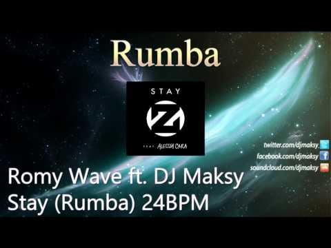 Stay (Rumba khiêu vũ) - Romy Wave ft. DJ Maksy
