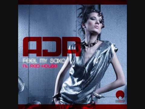 Ada Feat. Red House - Feel My Saxo (The Glass Brothers Remix)