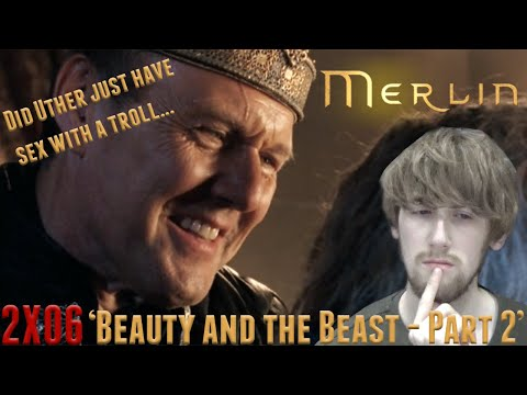 Merlin Season 2 Episode 6 - 'Beauty and the Beast - Part 2' Reaction