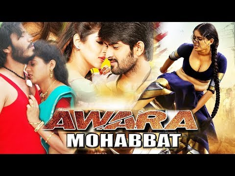 Aawara Mohabbat | New Release Hindi Dubbed Movie (2017) Action Movie Hd1080p