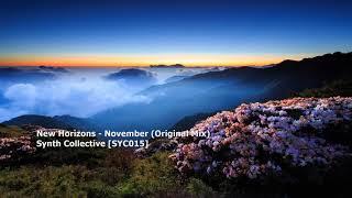 Download Lagu New Horizons - November (Original Mix)[SYC015] Mp3