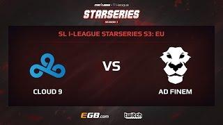 Cloud 9 vs AD Finem, Game 1, SL i-League StarSeries Season 3, EU