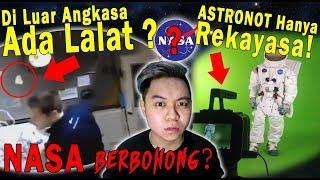 Video Teori Konspirasi : Luar Angkasa dan Astronot Palsu! MP3, 3GP, MP4, WEBM, AVI, FLV April 2019