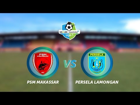 PSM Makassar vs Persela Lamongan: 3-1 - All Goals & Highlights - Liga 1 [16/04/2017]