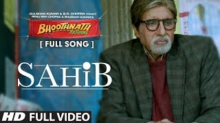 Nonton Sahib Full Video Song   Bhoothnath Returns   Amitabh Bachchan  Parth Bhalerao Film Subtitle Indonesia Streaming Movie Download