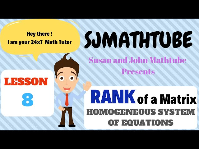 Matrix - 8 - Homogeneous System Of Equations