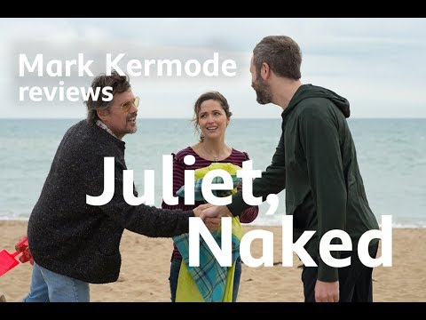 Juliet, Naked reviewed by Mark Kermode