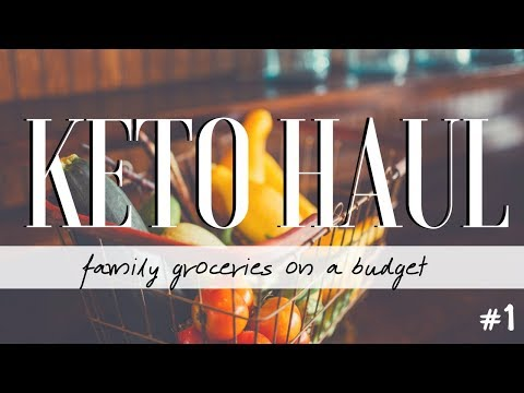 Atkins diet - KETO (LOW CARB HIGH FAT) FAMILY BUDGET GROCERY HAUL!