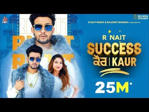 Success Kaur (Full Video) R Nait   Laddi Gill   Sudh Singh   GoldMedia   New Punjabi Song 2020