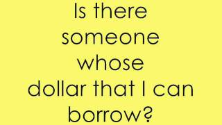 Aloe Blacc - I Need A Dollar [Lyrics]