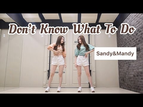 BLACKPINK - 'Don't Know What To Do' Dance cover by Sandy&Mandy - Thời lượng: 3:30.